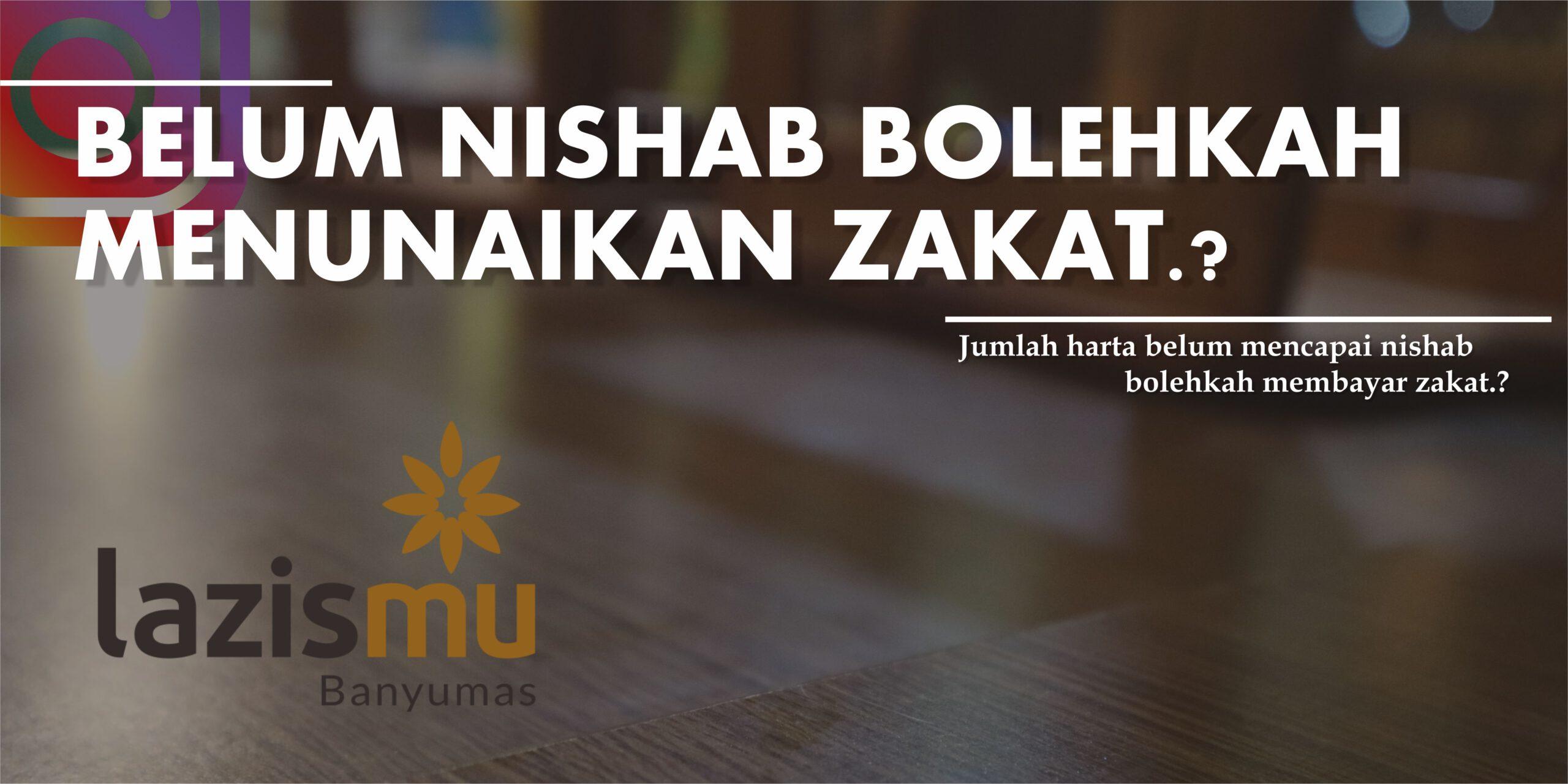 Belum Nishab, Bolehkah menunaikan Zakat.?