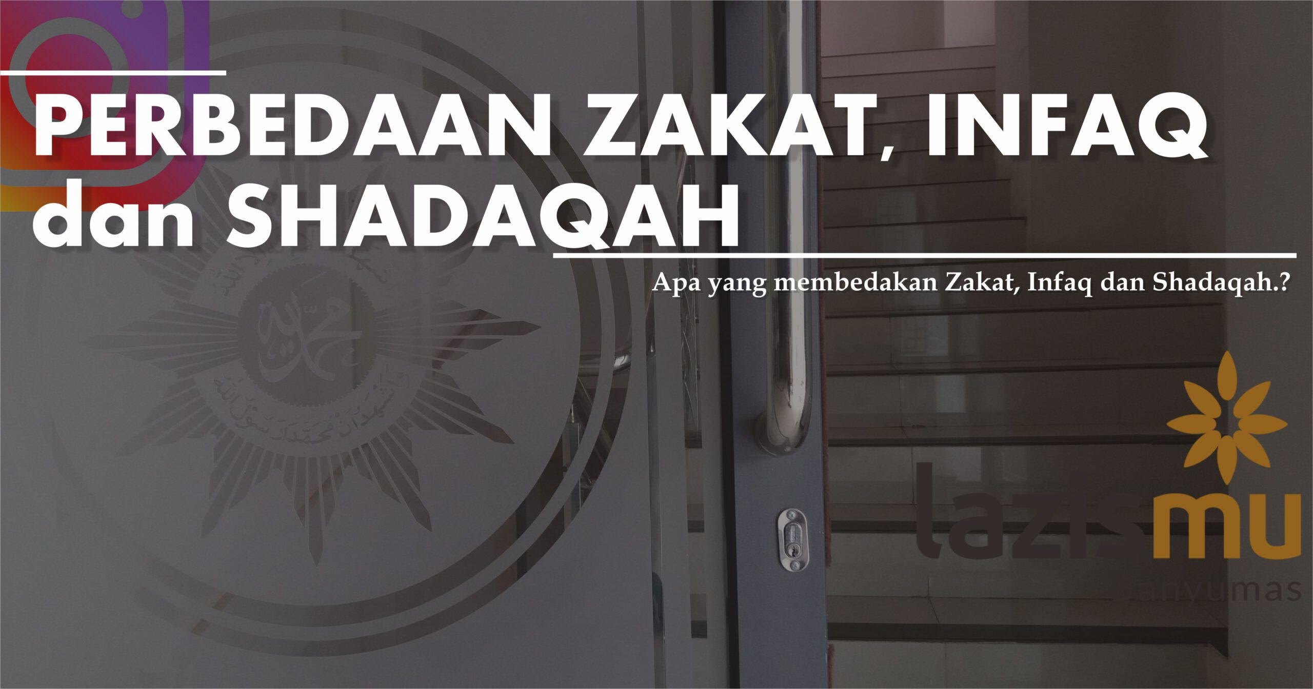 Perbedaan Zakat, Infaq, Shadaqah